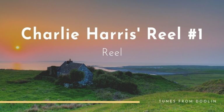 Charlie Harris' Reel #1 | Tunes From Doolin | Irish Traditional Music