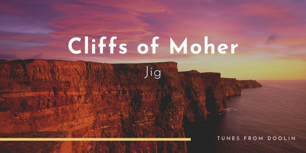 Cliffs of Moher   Tunes From Doolin   Irish Traditional Music