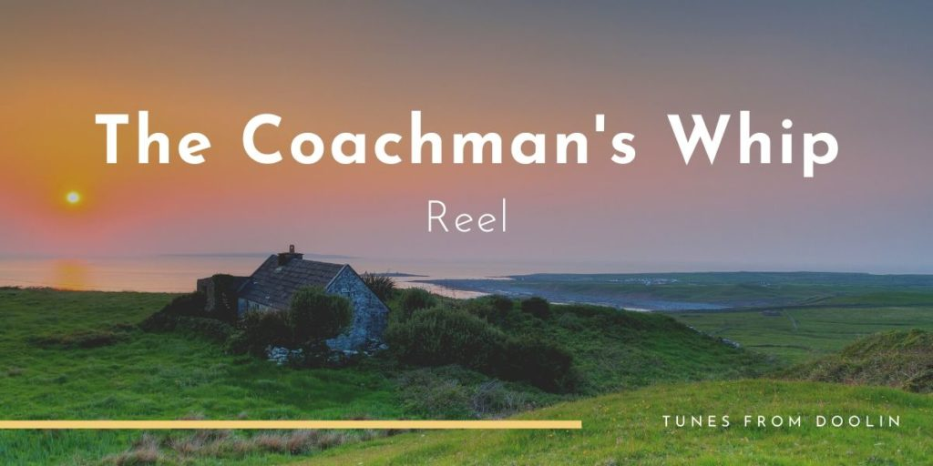 The Coachman's Whip   Tunes From Doolin   Irish Traditional Music