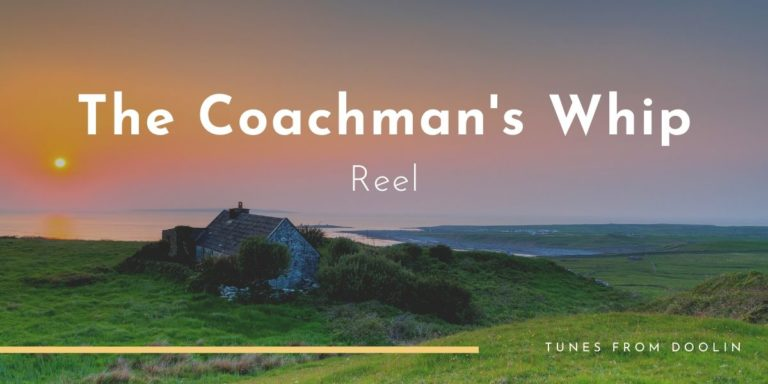 The Coachman's Whip | Tunes From Doolin | Irish Traditional Music