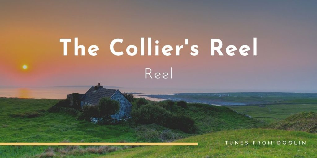 The Collier's Reel | Tunes From Doolin | Irish Traditional Music