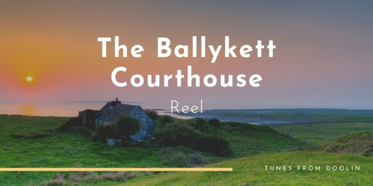 Ballykett Courthouse | Tunes From Doolin | Irish Traditional Music