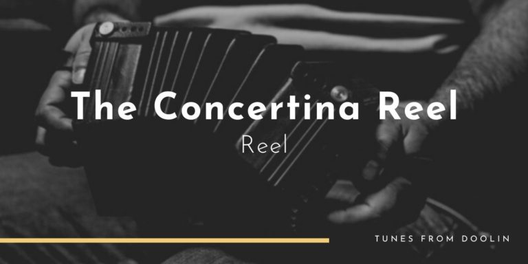 The Concertina Reel | Tunes From Doolin | Irish Traditional Music