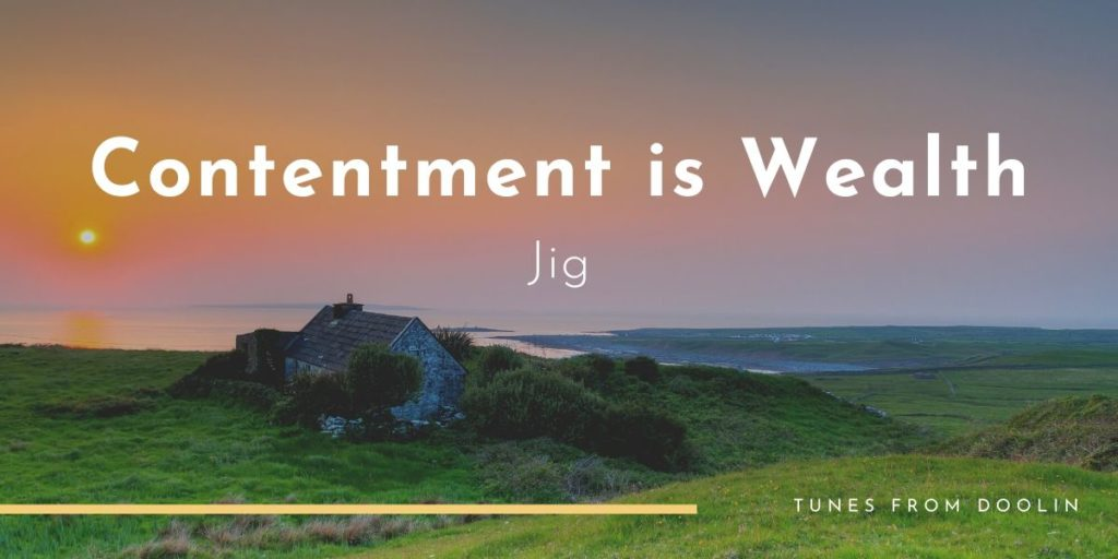 Contentment is Wealth   Tunes From Doolin   Irish Traditional Music