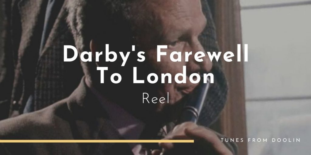 Darby's Farewell to London | Tunes From Doolin | Irish Traditional Music