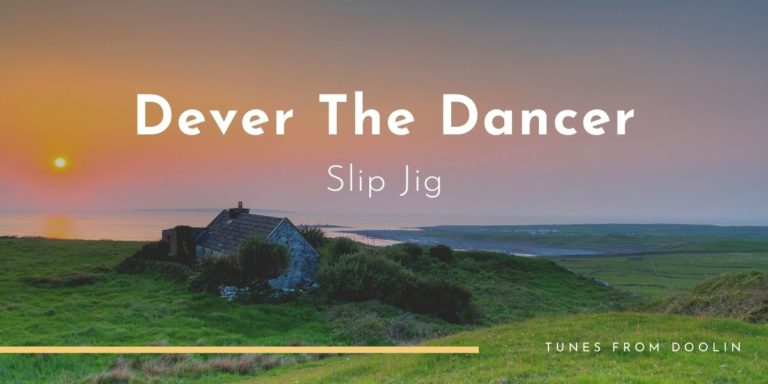 Dever The Dancer | Tunes From Doolin | Irish Traditional Music