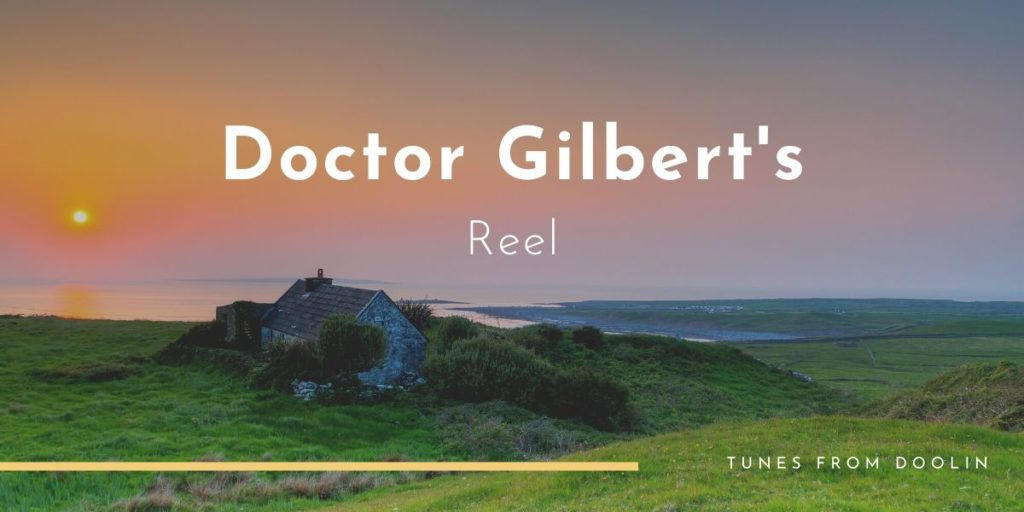 Doctor Gilbert's | Tunes From Doolin | Irish Traditional Music