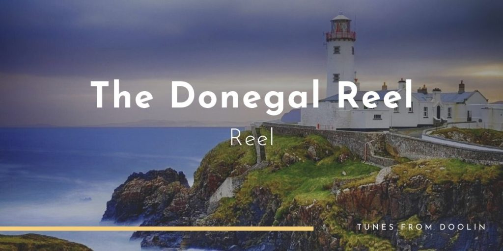 Donegal Reel | Tunes From Doolin | Irish Traditional Music