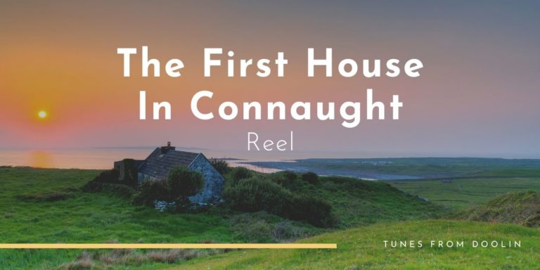 The First House In Connaught | Tunes From Doolin | Irish Traditional Music