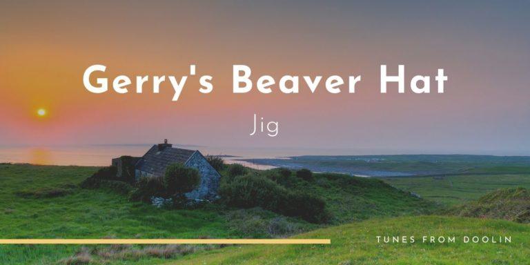 Gerry's Beaver Hat | Tunes From Doolin | Irish Traditional Music