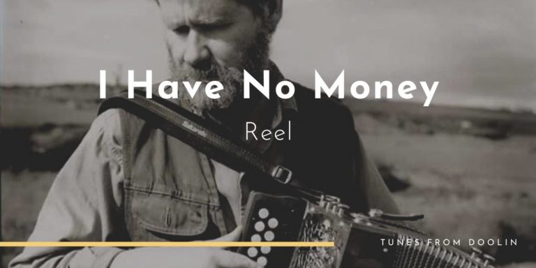 I Have No Money | Tunes From Doolin | Irish Traditional Music