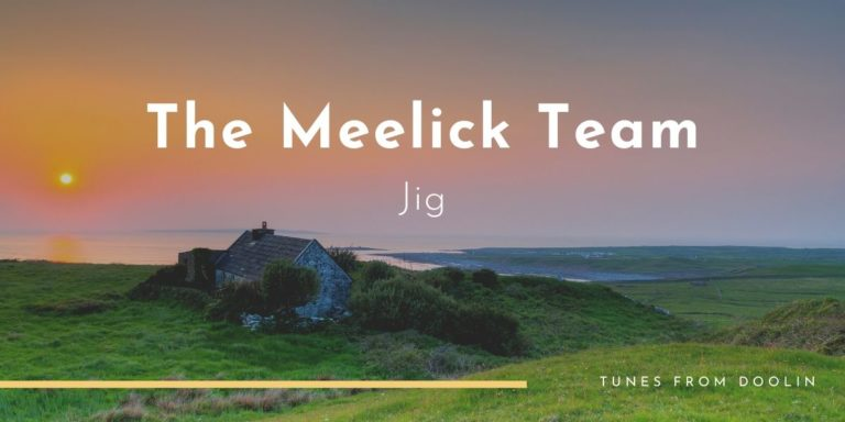 The Meelick Team | Tunes From Doolin | Irish Traditional Music