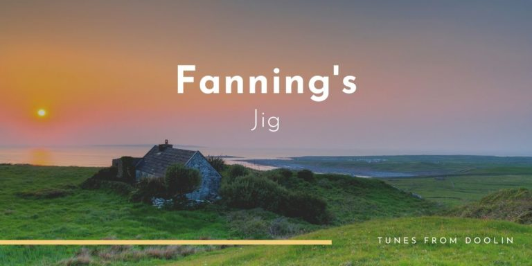 Fanning's Jig | Tunes From Doolin | Irish Traditional Music
