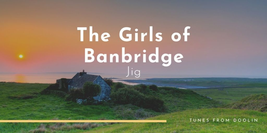 The Girls of Banbridge | Tunes From Doolin | Irish Traditional Music