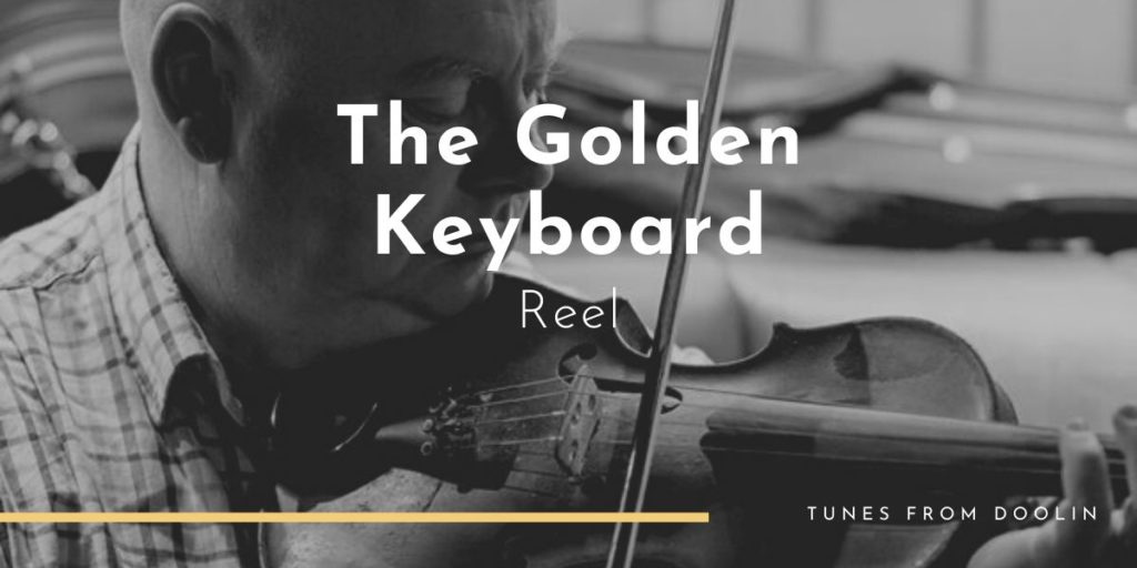 The Golden Keyboard | Tunes From Doolin | Irish Traditional Music