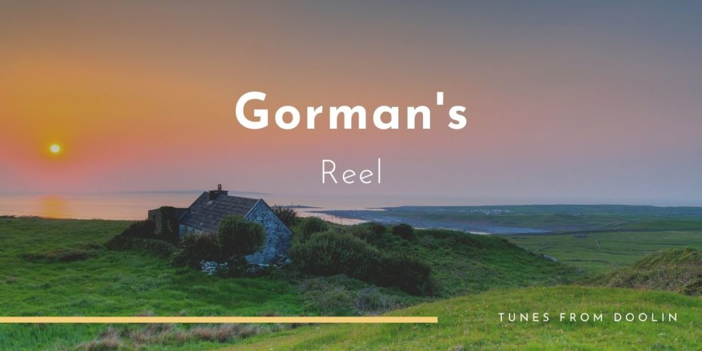 Gorman's Reel | Tunes From Doolin | Irish Traditional Music