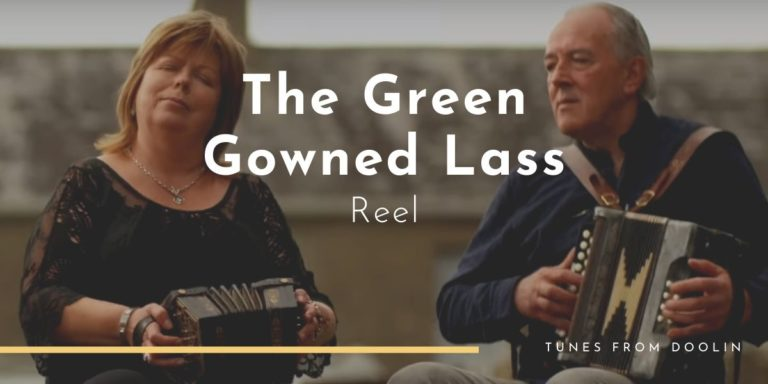 The Green Gowned Lass | Tunes From Doolin | Irish Traditional Music