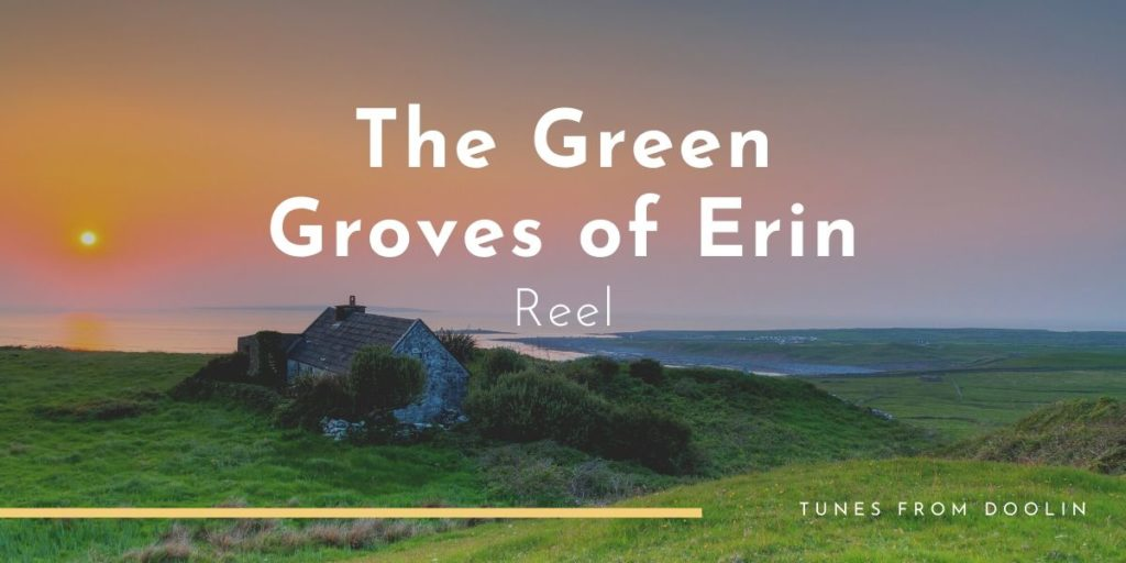 The Green Groves of Erin | Tunes From Doolin | Irish Traditional Music