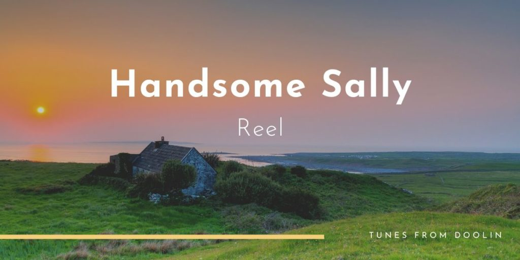 Handsome Sally | Tunes From Doolin | Irish Traditional Music