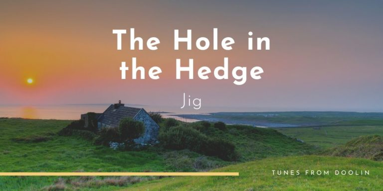 The Hole In The Hedge | Tunes From Doolin | Irish Traditional Music