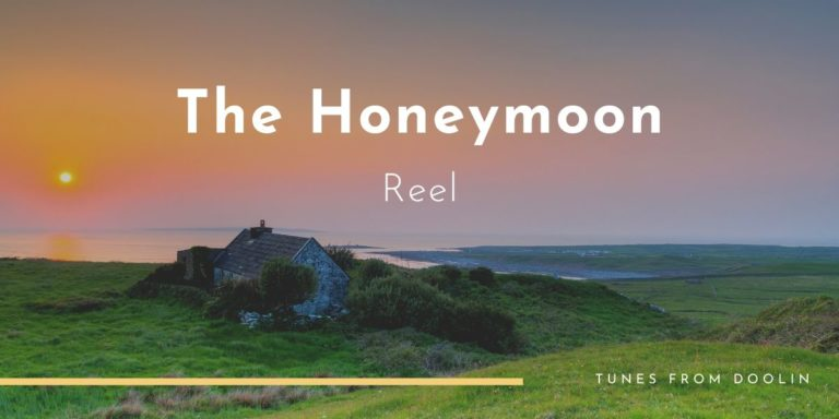 The Honeymoon Reel | Tunes From Doolin | Irish Traditional Music