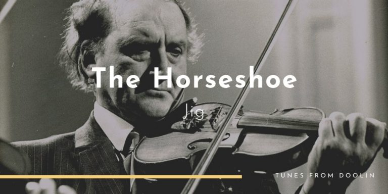 The Horseshoe Jig | Tunes From Doolin | Irish Traditional Music