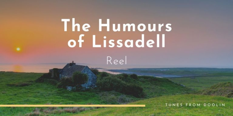 The Humours of Lissadell | Tunes From Doolin | Irish Traditional Music