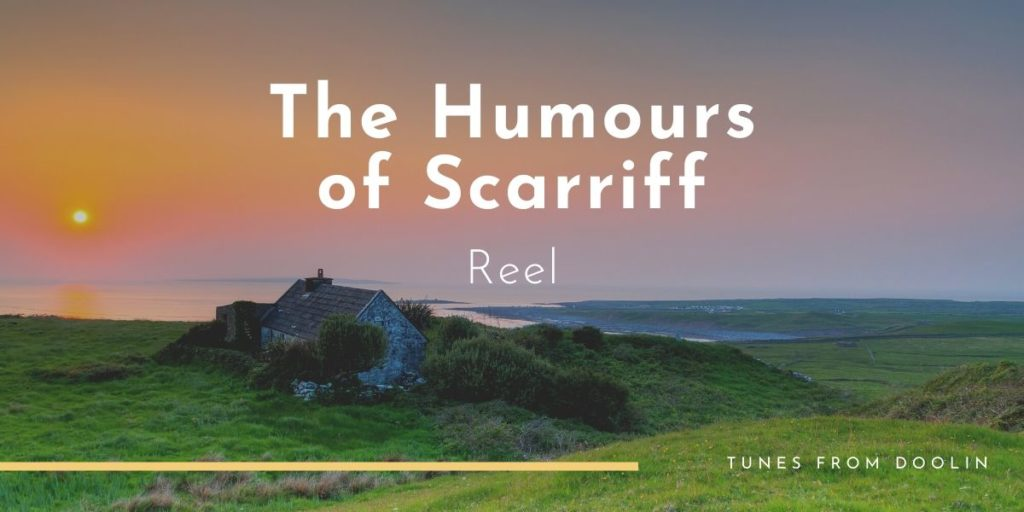 The Humours of Scarriff   Tunes From Doolin   Irish Traditional Music