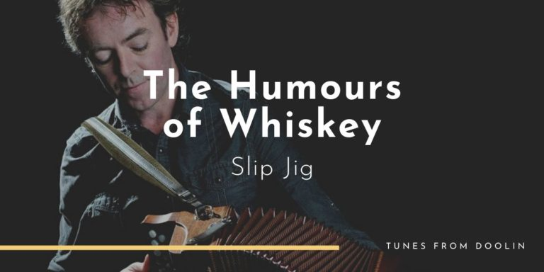 The Humours of Whiskey | Tunes From Doolin | Irish Traditional Music