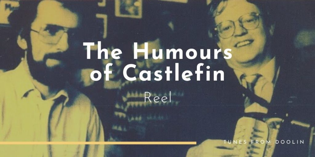 The Humours of Castlefin | Tunes From Doolin | Irish Traditional Music