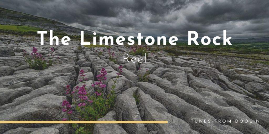 The Limestone Rock | Tunes From Doolin | Irish Traditional Music