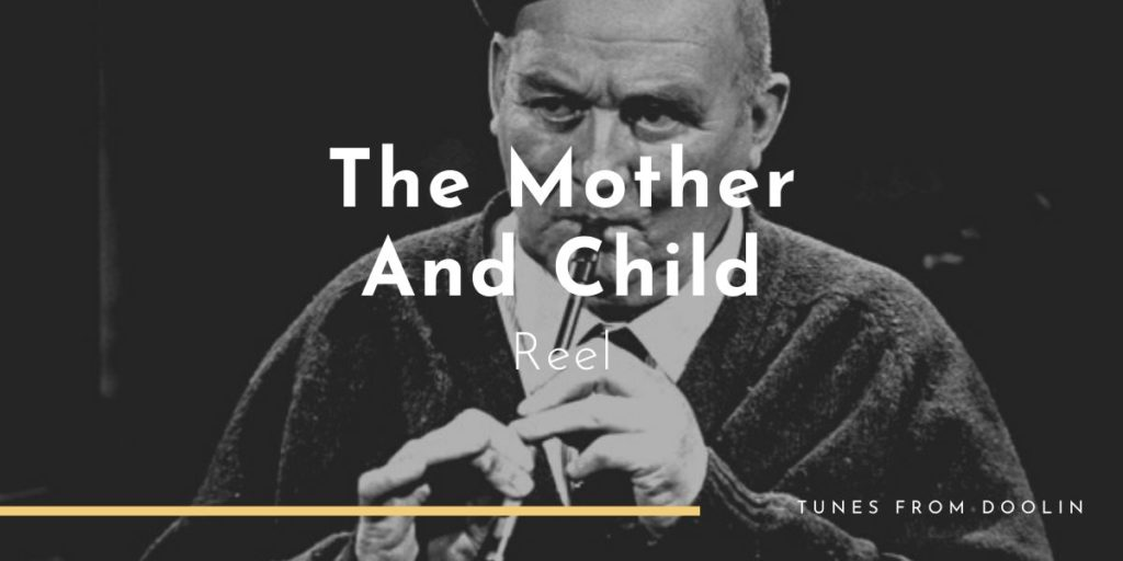 The Mother And Child | Tunes From Doolin | Irish Traditional Music