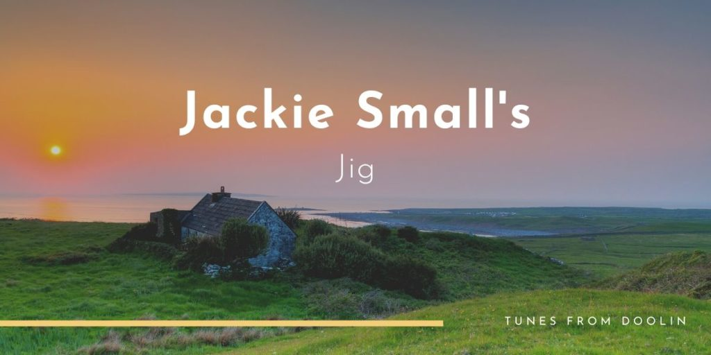 Jackie Small's | Tunes From Doolin | Irish Traditional Music