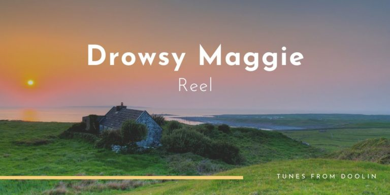Drowsy Maggie (reel) | Tunes From Doolin | Irish Traditional Music