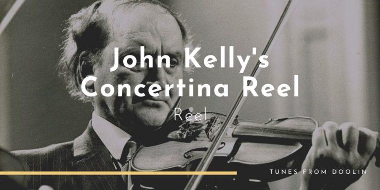 John Kelly's Concertina Reel | Tunes From Doolin | Irish Traditional Music