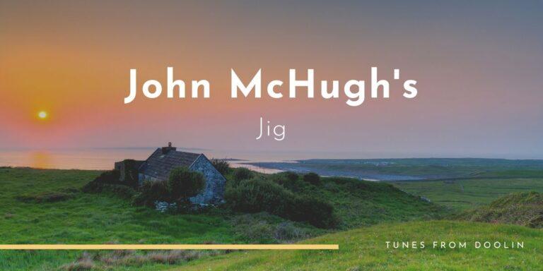 John McHugh's (jig) | Tunes From Doolin | Irish Traditional Music