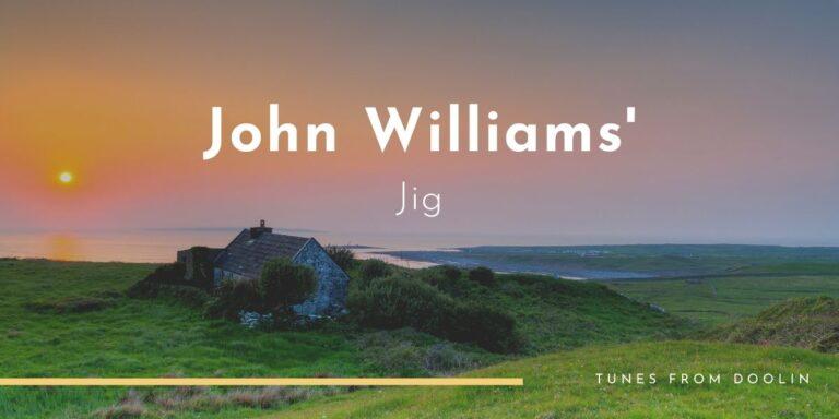 John Williams' (jig) | Tunes From Doolin | Irish Traditional Music