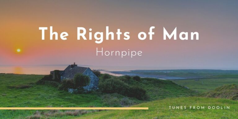The Rights of Man (hornpipe) | Tunes From Doolin | Irish Traditional Music