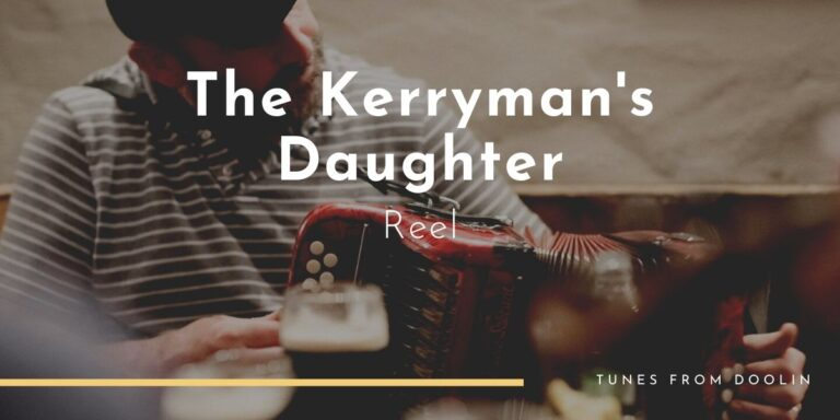 The Kerryman's Daughter (reel) | Tunes From Doolin | Irish Traditional Music