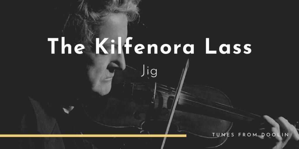 The Kilfenora Lass (jig) | Tunes From Doolin | Irish Traditional Music