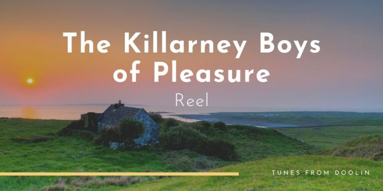 The Killarney Boys of Pleasure (reel) | Tunes From Doolin | Irish Traditional Music