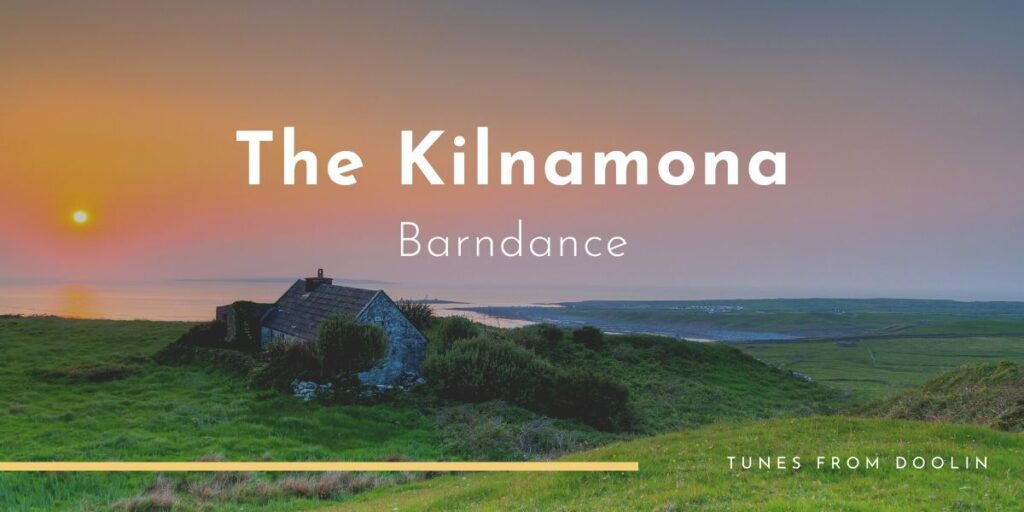 The Kilnamona Barndance | Tunes From Doolin | Irish Traditional Music
