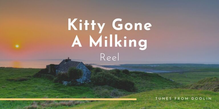 Kitty Gone A-Milking (Reel) | Tunes From Doolin | Irish Traditional Music
