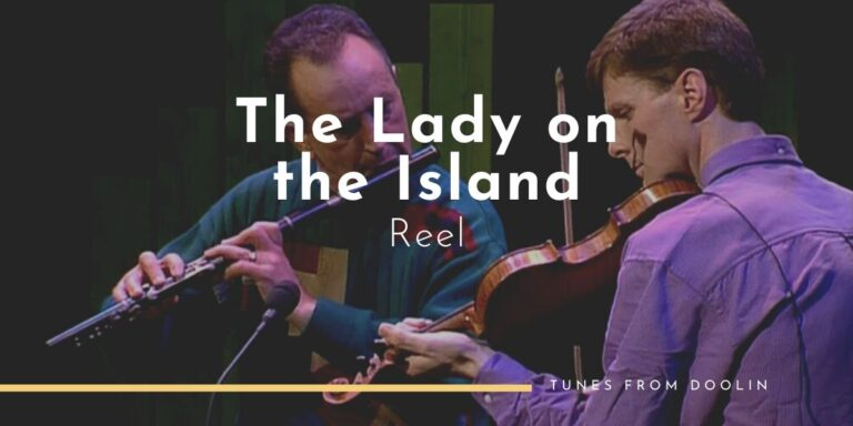The Lady on the Island (Reel) | Tunes From Doolin | Irish Traditional Music