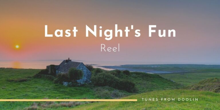 Last Night's Fun (Reel) | Tunes From Doolin | Irish Traditional Music