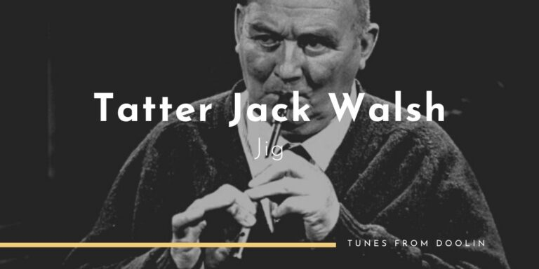 Tatter Jack Walsh (Jig) | Tunes From Doolin | Irish Traditional Music