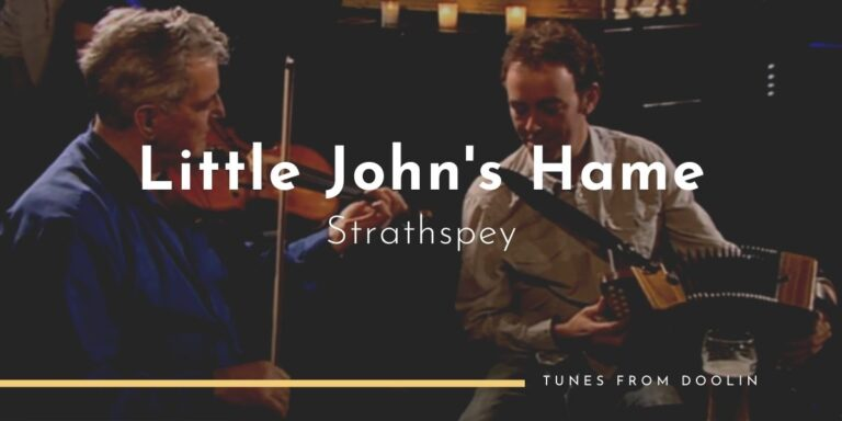 Little John'd Hame (Strathspey) | Tunes From Doolin | Irish Traditional Music