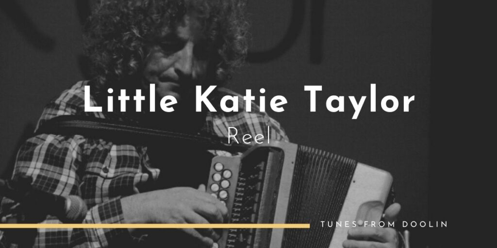 Little Katie Taylor (Reel) | Tunes From Doolin | Irish Traditional Music
