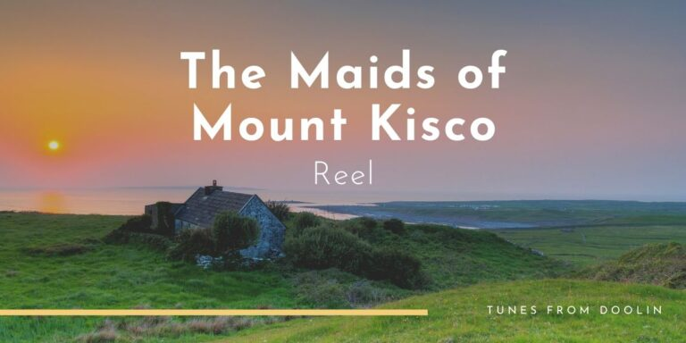 The Maids of Mount Kisco (reel) | Tunes From Doolin | Irish Traditional Music