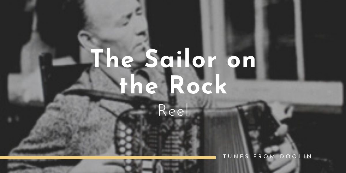 The Sailor On The Rock (Reel) | Tunes From Doolin | Irish Traditional Music